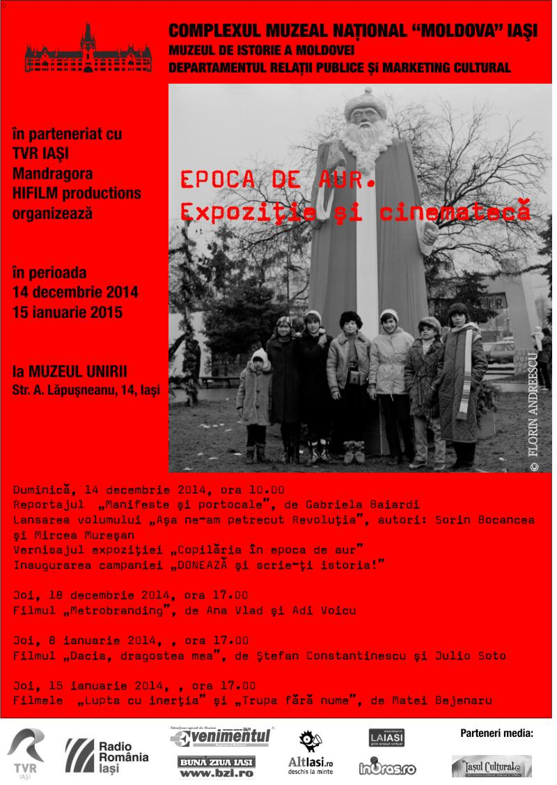 EPOCA DE AUR. Expoziție și cinematecă