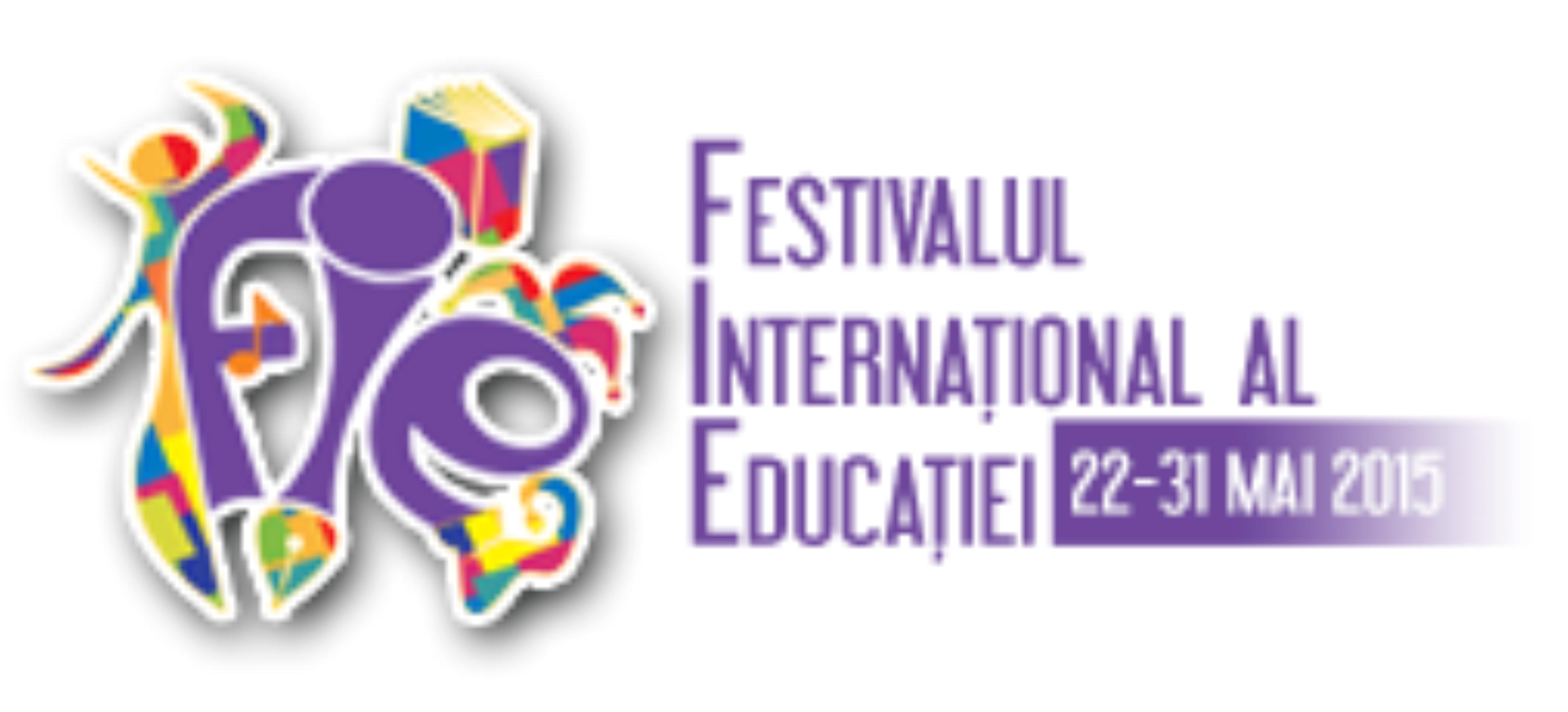 FESTIVALUL INTERNAȚIONAL AL EDUCAȚIEI, 2015