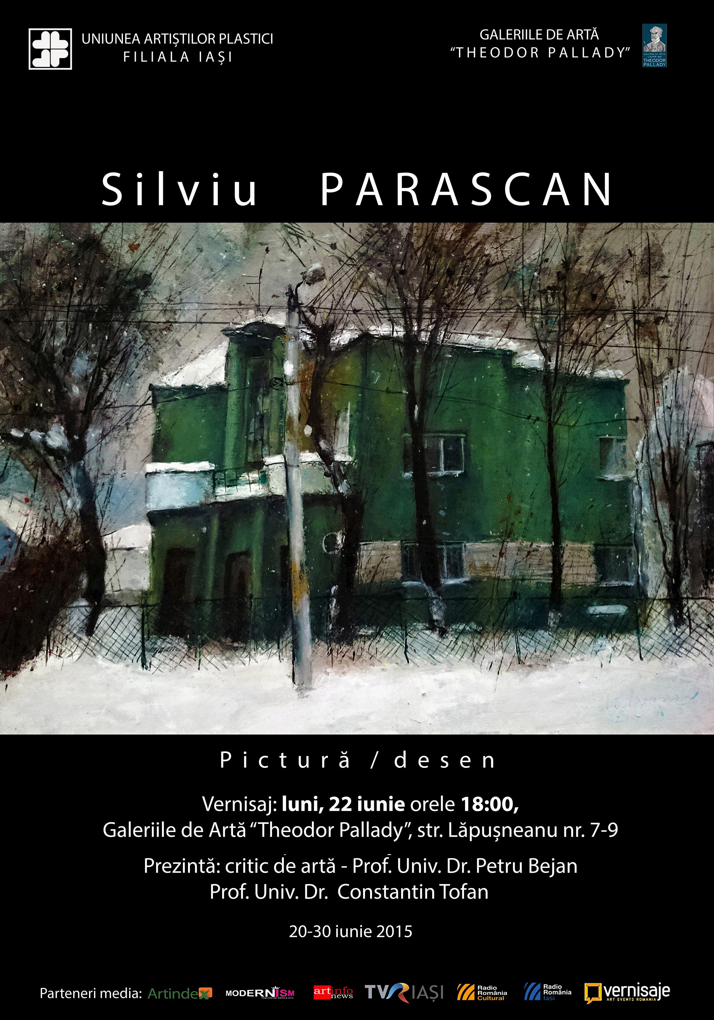 Vernisajul expoziţiei de pictură şi desen a artistului ieşean Silviu Parascan