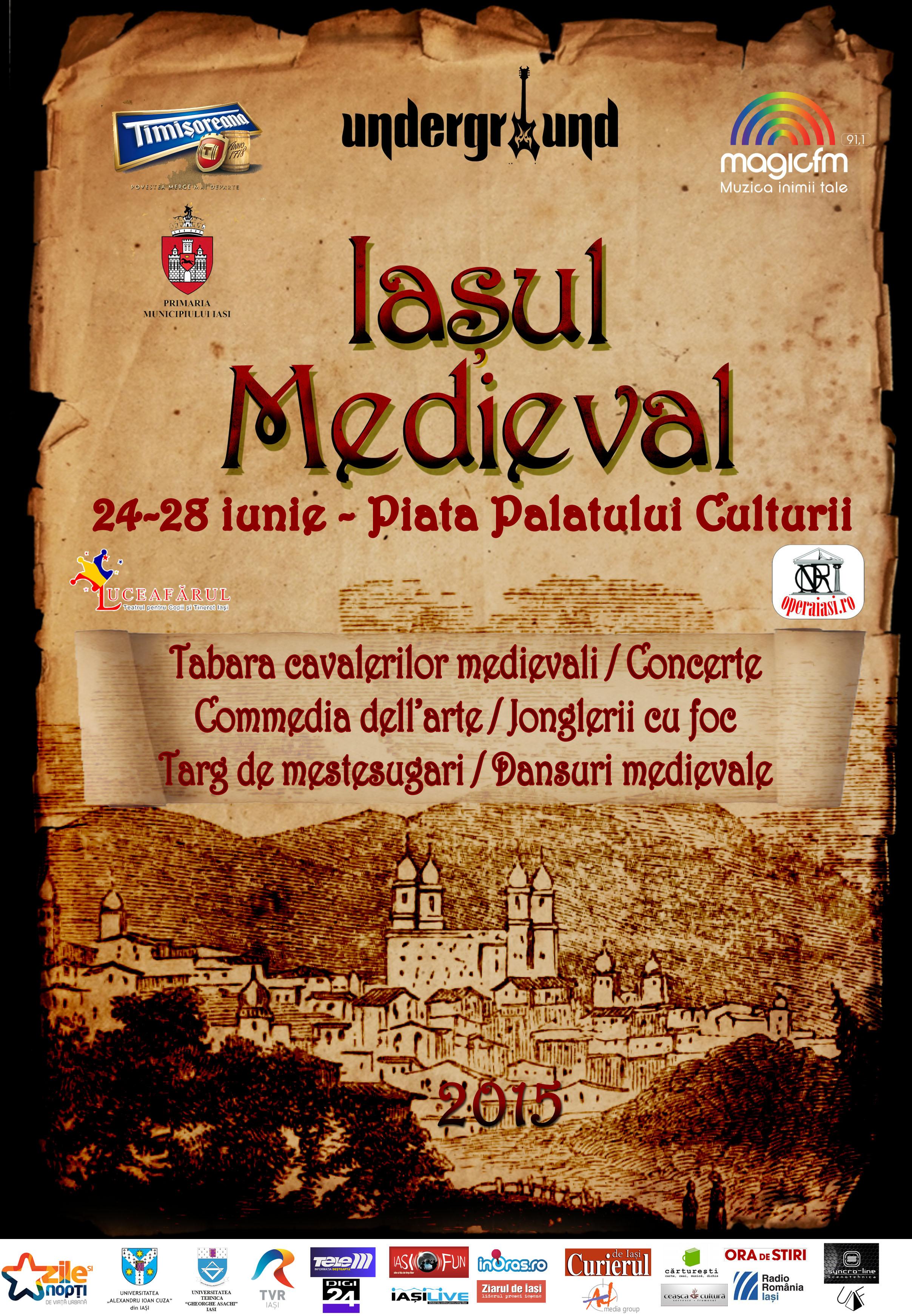 Iașul Medieval sau cinci zile de poveste ca-n vremurile demult apuse